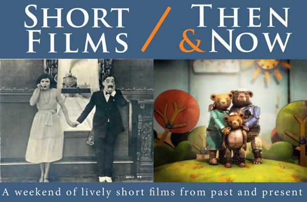 Short Films Then & Now